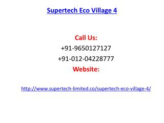 Supertech Eco Village 4 Greater Noida