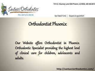 Orthodontist Phoenix
