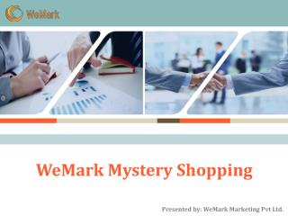 WeMark Mystery Shopping:Best Mystery Shopping Company in Ind