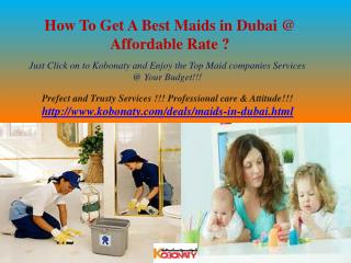 How to Get Best Maids in Dubai