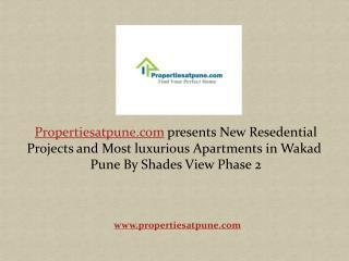 Shades View Phase 2 At Wakad Pune - Propertiesatpune.com