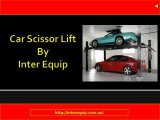 Need A Good Quality Car Scissor Lift