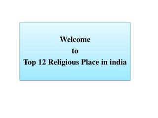 Top 12 religious place in india work by knott fashion studio