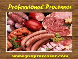 PROfessional Processor a Kitchen Equipment Supplier in USA