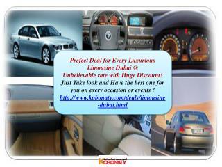 Limousine Dubai @ prefect Deal