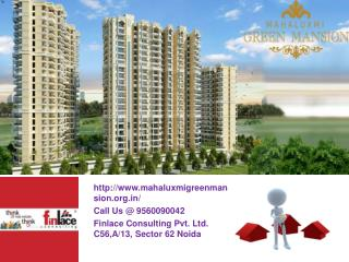 Mahaluxmi Green Mansion Greater Noida Call@ 9560090042