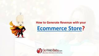 How to Generate Revenue with your Ecommerce Store?