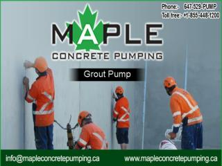 Toronto's Best Grout Pump Provider—Maple Concrete Pumping