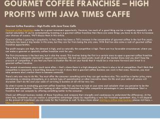 Gourmet Coffee Franchise � High Profits with Java Times Caff