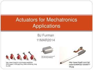 Actuators for Mechatronics Applications