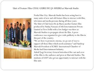 Unit of Feature Film CHAL GURU HO JA SHURU at Marwah Studio