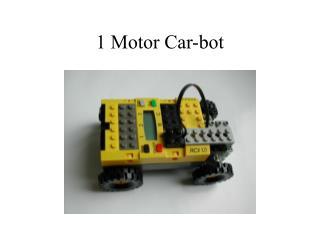 1 Motor Car-bot
