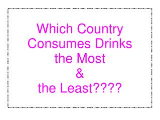Drinks Consumption in World Countries