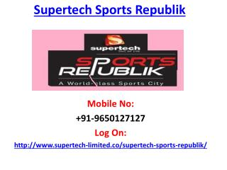 Supertech Sports Republik Greater Noida West