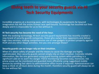 Giving teeth to your security guards via Hi Tech Security Eq
