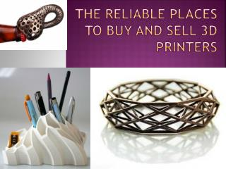 The Reliable Places to Buy and Sell 3D Printers