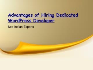 Advantages of Hiring Dedicated WordPress Developer