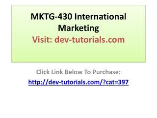 MKTG-430 International Marketing - All 7 Weeks Discussions /