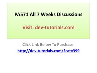 PA571 All 7 Weeks Discussions