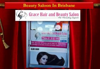 Beauty Salon Brisbane-Grace Hair and Beauty Salon