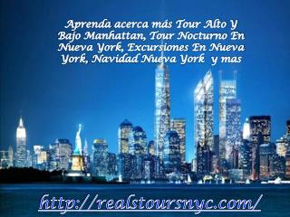 Aprenda acerca más Tour Alto Y Bajo Manhattan, Tour Nocturno
