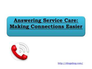 Answering Service Care: Making Connections Easier