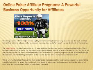 Online Poker Affiliate Programs: A Powerful Business Opportu