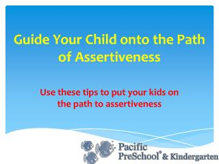 Guide Your Child onto the Path of Assertiveness