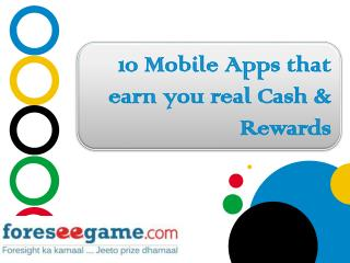 10 Mobile Apps that Earn you Real Cash and Reward