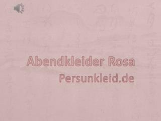 Schöne Abendkleider in Rosa Online Günstig Kaufen-PERSUN