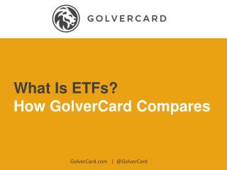 What Is ETFs?