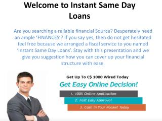 Instant Same Day Loans
