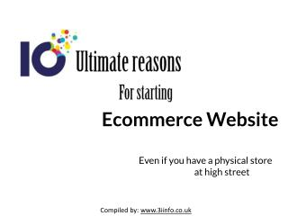 10 Ultimate Reasons For Starting Ecommerce Website