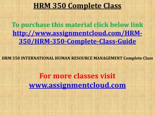 HRM 350 Complete Class