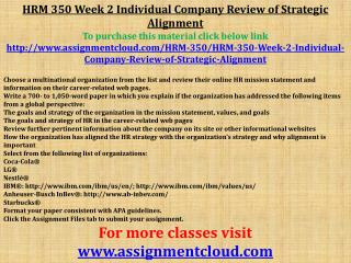 HRM 350 Week 2 Individual Company Review of Strategic Alignm