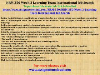 HRM 350 Week 3 Learning Team International Job Search