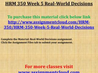 HRM 350 Week 5 Real-World Decisions