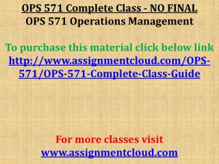 OPS 571 Complete Class - NO FINAL