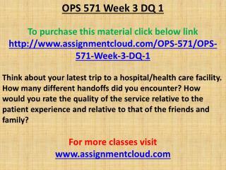 OPS 571 Week 3 DQ 1