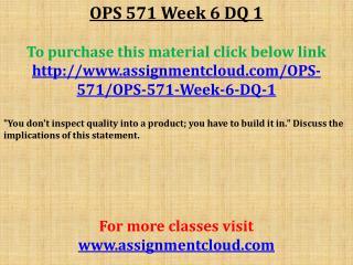 OPS 571 Week 6 DQ 1