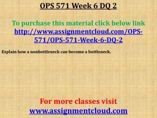 OPS 571 Week 6 DQ 2