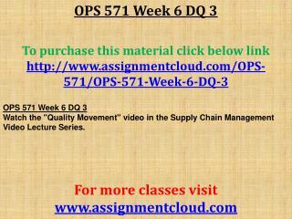 OPS 571 Week 6 DQ 3
