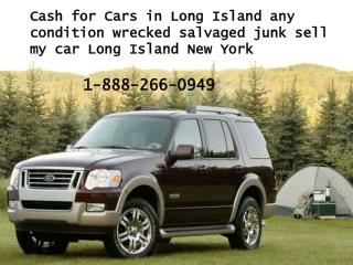 Cash for Cars in Long Island any condition wrecked salvaged