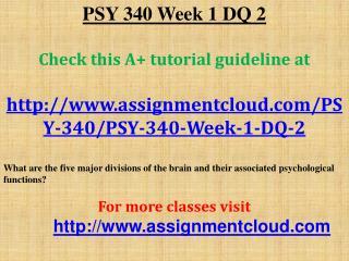 PSY 340 Week 1 DQ 2