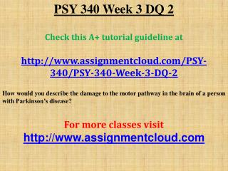 PSY 340 Week 3 DQ 2
