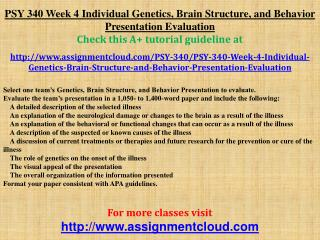 PSY 340 Week 4 Individual Genetics, Brain Structure, and Beh