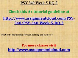 PSY 340 Week 5 DQ 2PSY 340 Week 5 DQ 2
