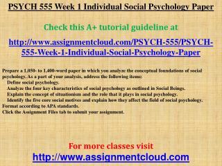 PSYCH 555 Week 1 Individual Social Psychology Paper