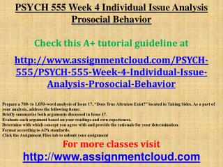 PSYCH 555 Week 4 Individual Issue Analysis Prosocial Behavio