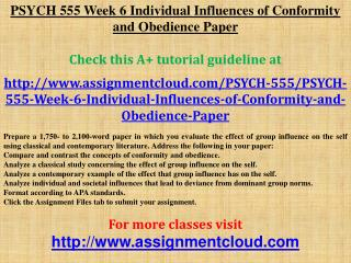 PSYCH 555 Week 6 Individual Influences of Conformity and Obe